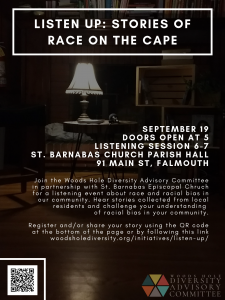 Listen Up! Stories of Race in Woods Hole Sept2019